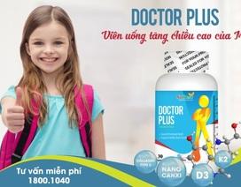 Viên uống tăng chiều cao Doctor Plus chính hãng giá bao nhiêu?
