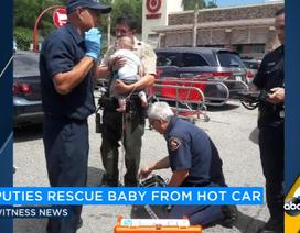 Giải cứu em bé bị mắc kẹt trong ô tô giữa trời nắng