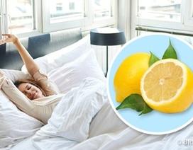 Lý do bạn nên đặt một miếng chanh trong phòng ngủ mỗi ngày