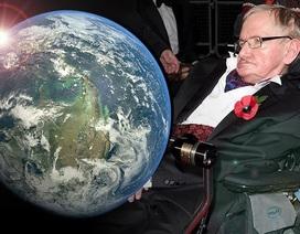 Stephen Hawking dự đoán về ngày tận thế của Trái Đất