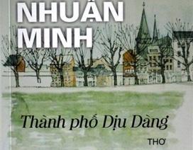 """Thu hồi, huỷ tập thơ """"Thành phố dịu dàng"""" của nhà thơ Trần Nhuận Minh"""