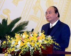 Thủ tướng: Lãnh đạo địa phương đừng lên Trung ương biếu xén tết nữa