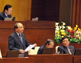 Thủ tướng dự kiến trực tiếp trả lời chất vấn trong 40 phút