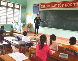 4 năm không tuyển mới, Quảng Ngãi thiếu hơn 1.000 giáo viên