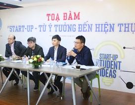 """Trường đại học là """"cái nôi"""" tạo ra cơ hội khởi nghiệp cho sinh viên"""