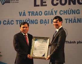 Bốn trường thành viên ĐH Quốc gia TPHCM nhận chứng nhận kiểm định chất lượng