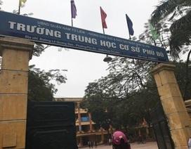 Hà Nội: Giáng chức Hiệu trưởng trường THCS Phú Đô vì sai phạm
