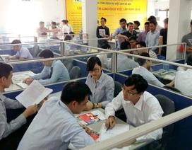 Sáng 7/2, Sàn GDVL Hà Nội: Gần 1.000 chỉ tiêu tuyển dụng đầu xuân