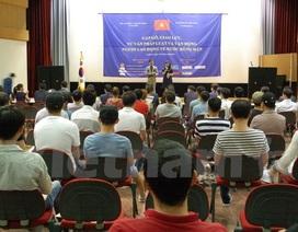 Tư vấn pháp luật lao động Việt Nam tại Hàn Quốc về nước đúng hạn