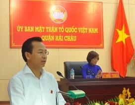 Bí thư Đà Nẵng: Không ai có khả năng thao túng lãnh đạo thành phố!