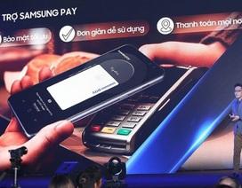 Samsung Pay - Dấu ấn cho giải pháp thanh toán di động tại Việt Nam
