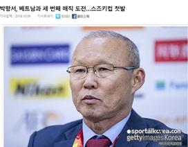 """Báo Hàn Quốc: Đội tuyển Việt Nam sẽ thành công nhờ """"phép thuật"""" của thầy Park"""