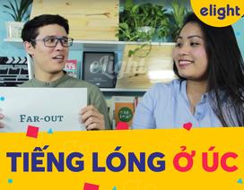 Học tiếng Anh: Những từ lóng Anh - Úc được bạn trẻ Úc ưa dùng