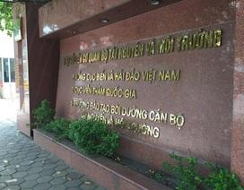 """Bộ TN-MT """"chưa xử lý"""" vụ xin tiếp tục giữ chức Giám đốc Trung tâm Hải văn"""