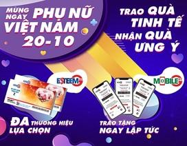 Ngày Phụ nữ Việt Nam 20/10: Trao quà tinh tế - nhận quà ưng ý