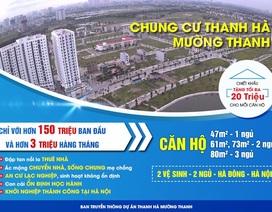 """Chung cư Thanh Hà Mường Thanh: Nơi ở rộng rãi giá rẻ gây """"sốt"""" tại Hà Nội"""