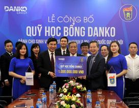 Danko Group công bố quỹ học bổng trị giá 1 tỷ đồng dành cho sinh viên