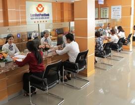 LienVietPostBank đạt 84,5% kế hoạch lợi nhuận cả năm