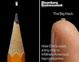 Diễn biến mới vụ chip gián điệp siêu nhỏ Trung Quốc nghi tấn công doanh nghiệp Mỹ