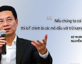 Bộ trưởng Nguyễn Mạnh Hùng: IoT giúp Việt Nam bứt phá, nhưng phải bằng tư duy mới