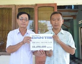 Bạn đọc giúp anh Trương Thành Nam hơn 44 triệu đồng