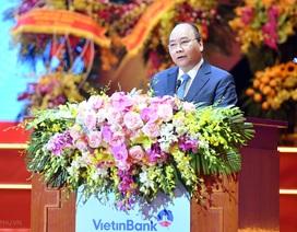 """Thủ tướng: """"VietinBank cần phải lớn hơn, khát vọng cao hơn"""""""