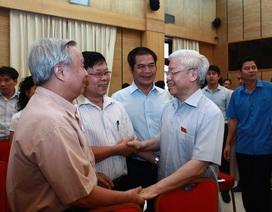 Tổng Bí thư - Chủ tịch nước có thể tiếp xúc cử tri ngoài địa bàn Hà Nội?