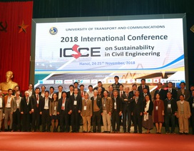 Hội nghị ICSCE 2018: Hội tụ các nhà khoa học hàng đầu thế giới lĩnh vực xây dựng công trình
