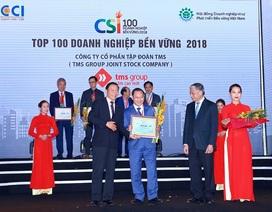 """Vinh danh Tập đoàn TMS - """"Doanh nghiệp bền vững Việt Nam 2018"""""""