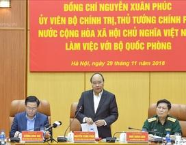 Thủ tướng: Lực lượng quân đội phải đề cao cảnh giác trước mọi âm mưu
