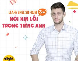 """Học tiếng Anh: Tổng hợp các cách """"xin lỗi"""" lịch thiệp nhất"""
