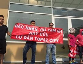 Vụ căng băng rôn phản đối tại Topaz City: Chủ đầu tư lên tiếng