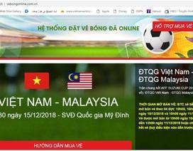 Ngừng hoạt động trang web giả mạo bán vé trận chung kết Việt Nam - Malaysia
