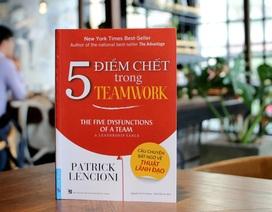 Vai trò của nhà lãnh đạo trong việc khắc phục 5 điểm chết trong teamwork