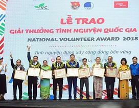 18 cá nhân, tập thể được vinh danh giải thưởng Tình nguyện quốc gia 2018