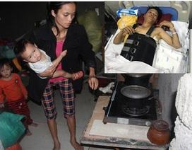 Người vợ kiệt sức mơ có 60 triệu đồng cứu lấy mạng sống cho người bố của 2 đứa con thơ