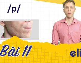 Học tiếng Anh: 10 phút để phân biệt âm /p/ và /b/ cực chuẩn