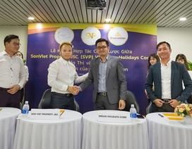 Dream Holidays & Son Viet Property ký kết hợp tác chiến lược