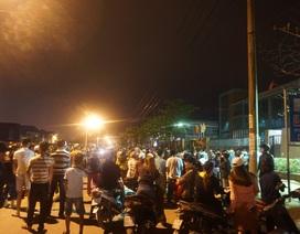 Dân vây nhà máy thép trong đêm vì chậm di dời