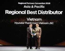 Hyundai Thành Công tiếp tục là Nhà phân phối xuất sắc nhất khu vực Châu Á - Thái Bình Dương