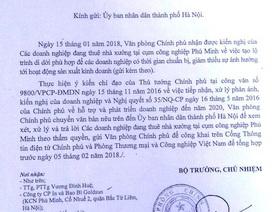 Hà Nội: Văn phòng Chính phủ yêu cầu xem xét kiến nghị của hàng chục doanh nghiệp!