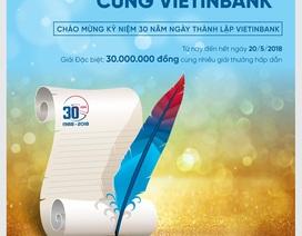 """Phát động Cuộc thi viết """"Khoảnh khắc vô giá cùng VietinBank"""""""