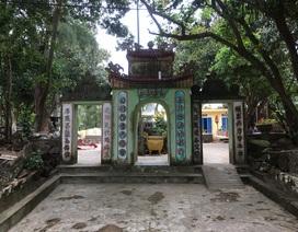 Tỉnh Quảng Bình xử phạt hành chính UBND xã tự ý phá dỡ di tích để xây lại