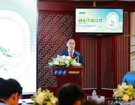 """Bamboo Airways: Cuối năm 2018 cất cánh, giá vé  """"nhỉnh"""" hơn VietJet"""