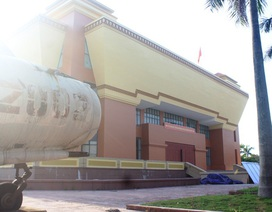 Quảng Bình: Thảm cảnh bảo tàng hàng chục tỷ đồng xây để… bỏ hoang (!)