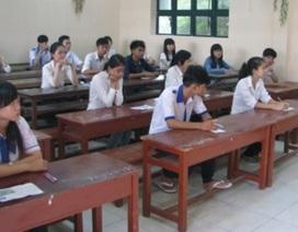 Cà Mau: Thi tuyển sinh lớp 10 chuyên Toán, Văn, Tiếng Anh phải làm 2 bài thi