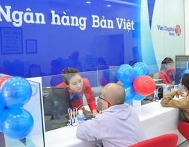 Ngân hàng Bản Việt trong cuộc đua giành thị phần bán lẻ