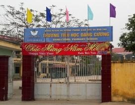 Bắt tạm giam nguyên hiệu trưởng trường tiểu học Đặng Cương