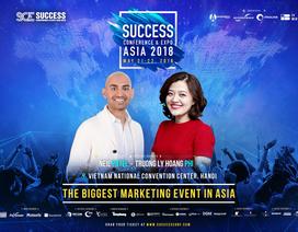 Success Conference & Expo Asia 2018 – Sự kiện Marketing lớn nhất châu Á ngay tại Việt Nam