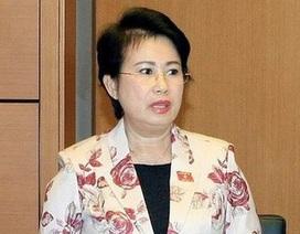 Thường vụ Quốc hội cho bà Phan Thị Mỹ Thanh thôi làm nhiệm vụ đại biểu